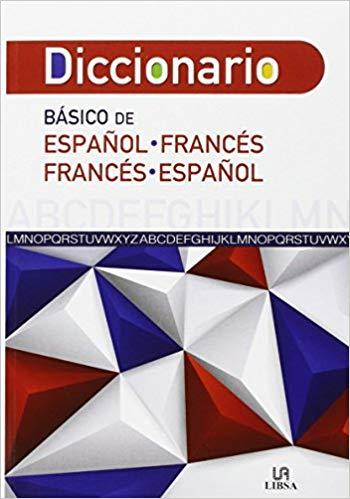 Diccionario Básico de Español Francés - Francés Español